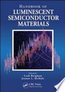 Handbook Of Luminescent Semiconductor Materials Book PDF