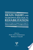 Brain Injury and Neuropsychological Rehabilitation