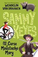 Sammy Keyes and the Curse of Moustache Mary Book PDF