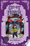 The Ghost in the Mirror   The House With a Clock in Its Walls 4