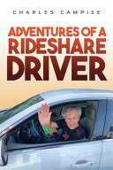 Adventures of a Rideshare Driver