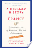 A Bite Sized History of France