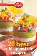 Betty Crocker 20 Best Cold Appetizer Recipes Pdf/ePub eBook