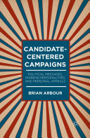 Pdf Candidate-Centered Campaigns Telecharger