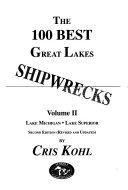 The 100 Best Great Lakes Shipwrecks  Lake Michigan  Lake Superior