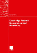Knowledge Potential Measurement and Uncertainty