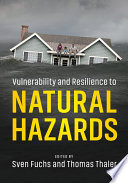Vulnerability and Resilience to Natural Hazards Book