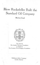 How Rockefeller Built the Standard Oil Company