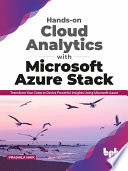 Hands on Cloud Analytics with Microsoft Azure Stack