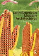 Latin American Modern Architectures