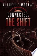 Connected: The Shift