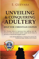 Unveiling and Conquering Adultery