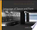 Language of Space and Form Book