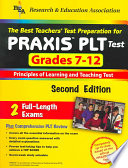 The Best Teachers' Test Preparation for PRAXIS PLT Test, Grades 7-12