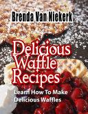 Delicious Waffle Recipes