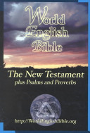 The New Testament Plus Psalms And Proverbs Of The World English Bible