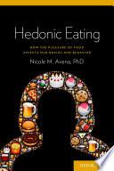 Hedonic Eating