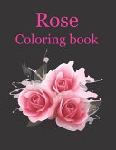 Roses Coloring Book