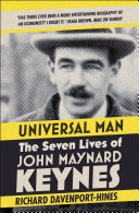 Universal Man: The Seven Lives of John Maynard Keynes Pdf/ePub eBook