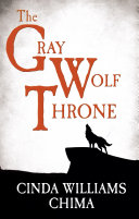 The Gray Wolf Throne (The Seven Realms Series, Book 3)