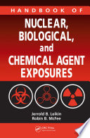 Handbook of Nuclear  Biological  and Chemical Agent Exposures
