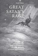 Great Satan's rage