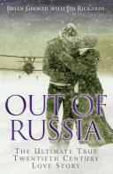 Out of Russia: The Ultimate True Twentieth Century Love Story