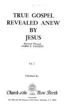 The True Gospel Revealed Anew By Jesus