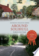 Around Solihull Through Time Book