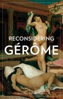 Reconsidering Gérôme