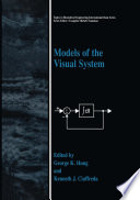 Models of the Visual System Book