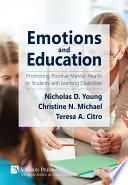 Emotions And Education Promoting Positive Mental Health In Students With Learning Disabilities Book PDF