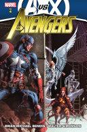 Avengers by Brian Michael Bendis Vol  4