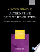 A Practical Approach to Alternative Dispute Resolution Book