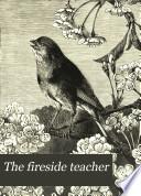 The Fireside Teacher