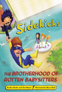 Sidekicks 5  The Brotherhood of Rotten Babysitters
