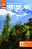 The Rough Guide to Switzerland  Travel Guide with Free Ebook