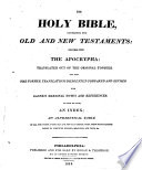 The Holy Bible Containing The Old And New Testaments Together With The Apocrypha