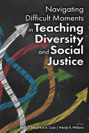 Navigating Difficult Moments in Teaching Diversity and Social Justice