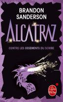 Alcatraz contre les ossements du scribe (Alcatraz tome 2) ebook