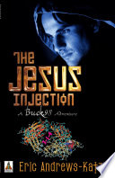 The Jesus Injection