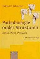 Pathobiologie oraler Strukturen