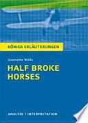 Half Broke Horses Von Jeannette Walls.