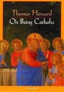 On Being Catholic