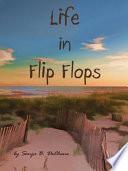 Life in Flip Flops