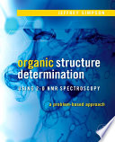 Organic Structure Determination Using 2 D Nmr Spectroscopy Book PDF