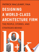 Designing a World Class Architecture Firm