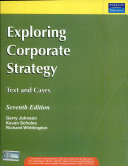 Exploring Corporate Strategy: Text & Cases, 7/E