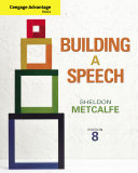 Cengage Advantage Books  Building a Speech