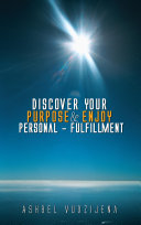 Discover Your Purpose   Enjoy Personal   Fulfillment